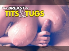 The Breast of Whoppers & Tugs 1