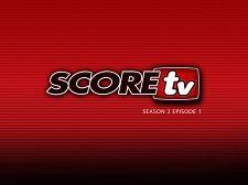 SCOREtv Season TWO Episode 1
